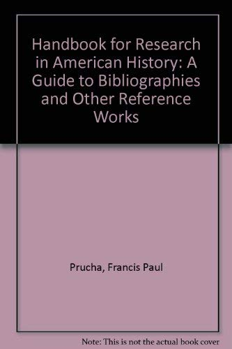 9780803237018: Handbook for Research in American History: A Guide to Bibliographies and Other Reference Works (Second Edition Revised)
