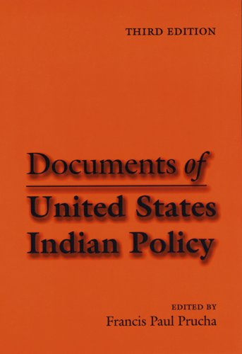 9780803237285: Documents of United States Indian Policy: Third Edition