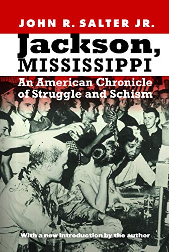 9780803238084: Jackson, Mississippi: An American Chronicle of Struggle and Schism