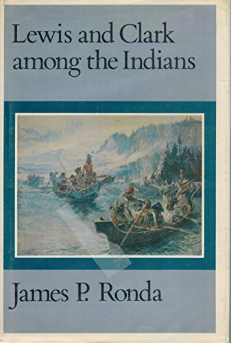9780803238701: Lewis and Clark among the Indians