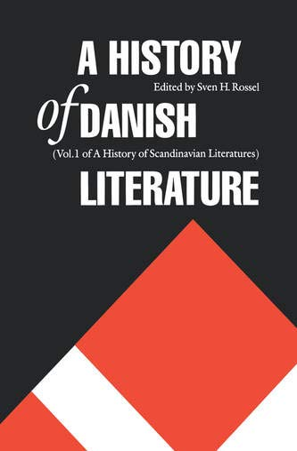 9780803238862: A History of Danish Literature