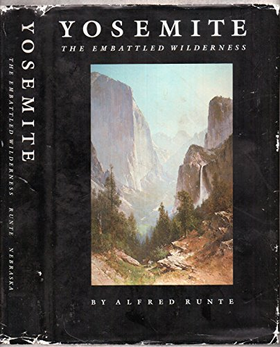 9780803238947: Yosemite: The Embattled Wilderness