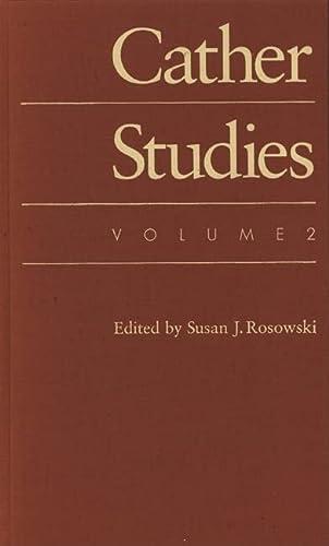 Cather Studies, Volume 2 (Hardcover): S. Rosowski