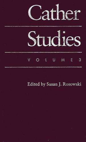 9780803239203: Cather Studies, Volume 3