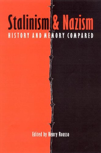 9780803239456: Stalinism and Nazism: History and Memory Compared (European Horizons)