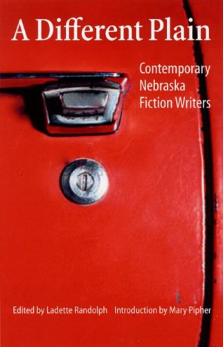 9780803239586: A Different Plain: Contemporary Nebraska Fiction Writers