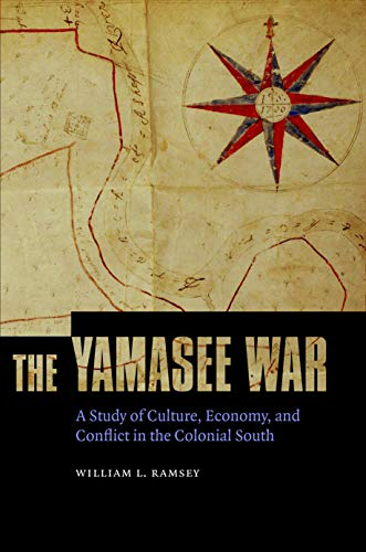 9780803239722: The Yamasee War: A Study of Culture, Economy, and Conflict in the Colonial South (Indians of the Southeast)