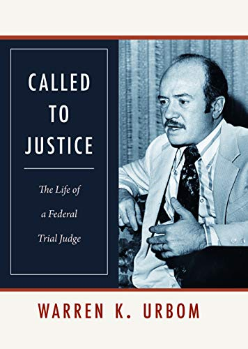 9780803239838: Called to Justice: The Life of a Federal Trial Judge (Law in the American West)