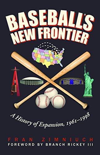 9780803239944: Baseball's New Frontier: A History of Expansion, 1961-1998