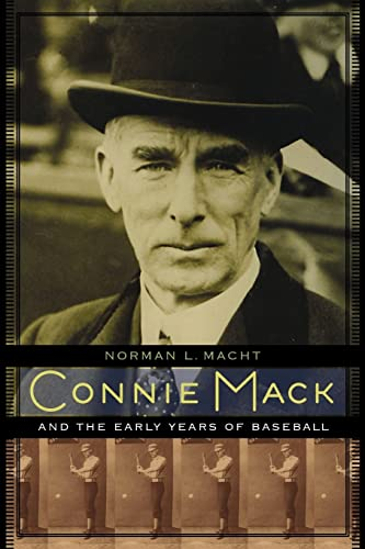 9780803240032: Connie Mack and the Early Years of Baseball