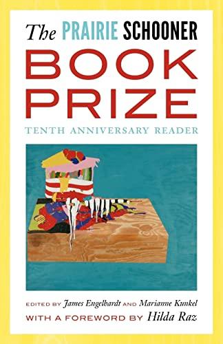 9780803240438: The Prairie Schooner Book Prize: Tenth Anniversary Reader