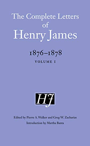 9780803240636: The Complete Letters of Henry James, 1876-1878: Volume 1