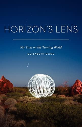 Horizon's Lens: My Time on the Turning World: Dodd, Elizabeth