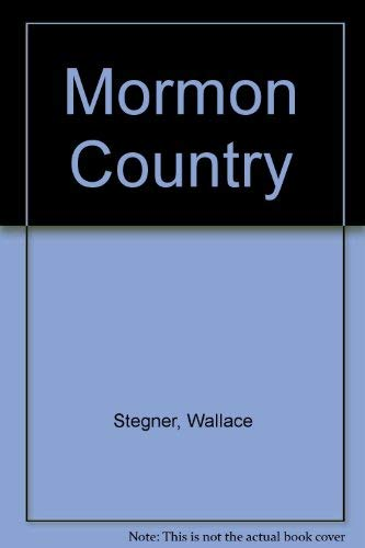 9780803241299: Mormon Country