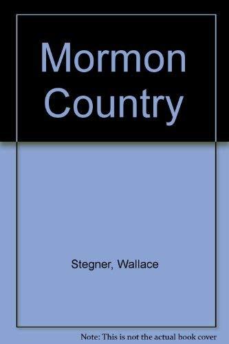 9780803241299: Mormon Country