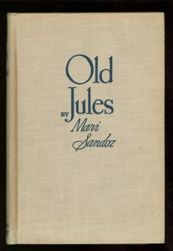 9780803241640: Old Jules: 50th Anniversary Edition