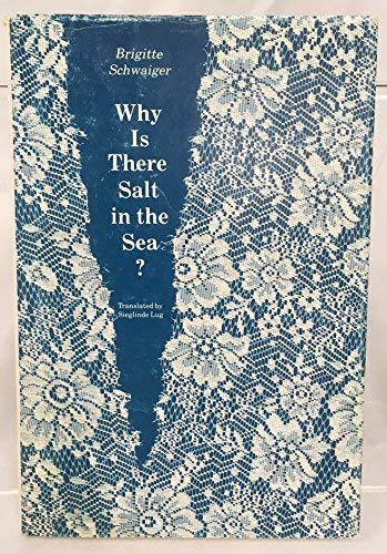 Why Is There Salt In The Sea?: Brigitte Schwaiger