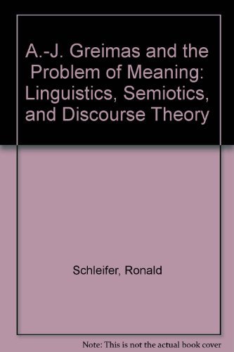 9780803241800: A.-J. Greimas and the Problem of Meaning: Linguistics, Semiotics, and Discourse Theory