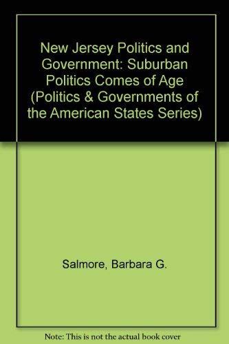 9780803242081: New Jersey Politics and Government: Suburban Politics Comes of Age (Politics and Governments of the American States)