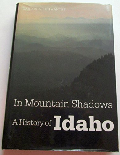 9780803242135: In Mountain Shadows: A History of Idaho