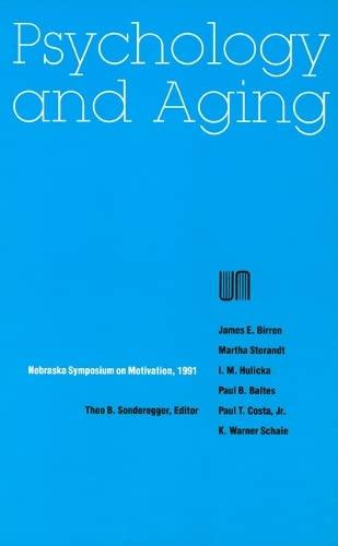 Nebraska Symposium on Motivation, 1991, Volume 39: Psychology and Aging (Hardback): Nebraska ...