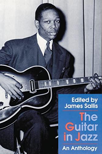 THE GUITAR IN JAZZ. AN ANTHOLOGY: SALLIS, J., ED.