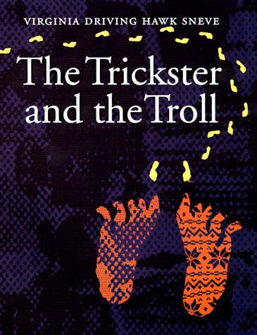 9780803242616: The Trickster and the Troll