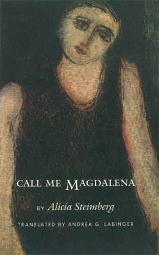 9780803242906: Call Me Magdalena (Latin American Women Writers)