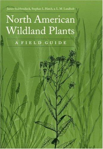 9780803243064: North American Wildland Plants: A Field Guide