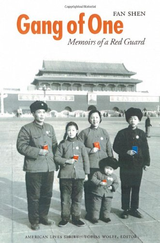 9780803243088: Gang of One: Memoirs of a Red Guard (American Lives)