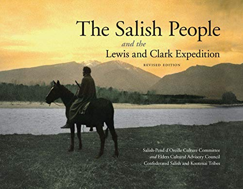 9780803243118: The Salish People and the Lewis and Clark Expedition, Revised Edition