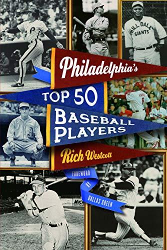 9780803243408: Philadelphia's Top Fifty Baseball Players