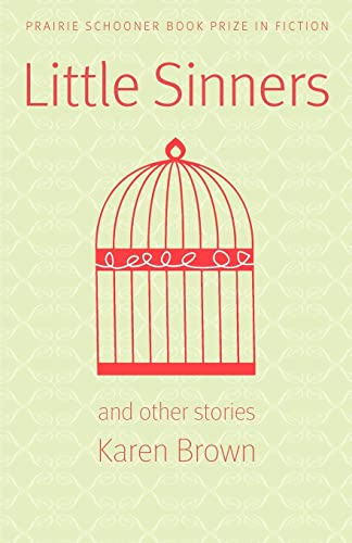 9780803243422: Little Sinners, and Other Stories (Prairie Schooner Book Prize in Fiction)