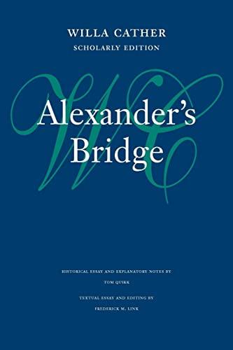 9780803243491: Alexander's Bridge (Willa Cather Scholarly Edition)