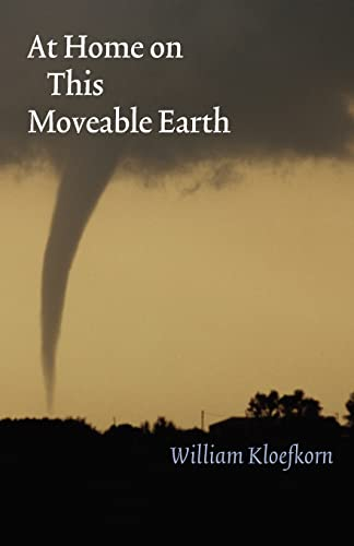 9780803243514: At Home on This Moveable Earth