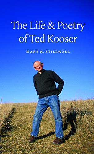 9780803243866: The Life and Poetry of Ted Kooser