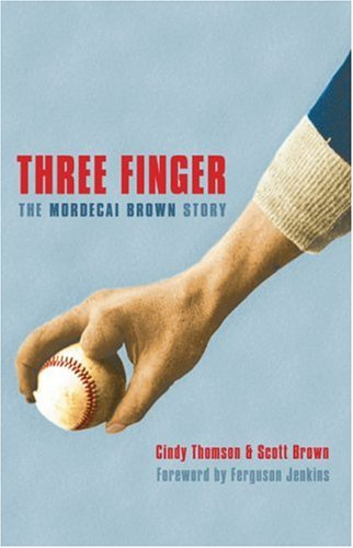 9780803244481: Three Finger: The Mordecai Brown Story