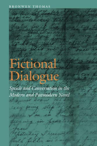 Fictional Dialogue : Speech and Conversation in the Modern and Postmodern Novel : (Frontiers of ...