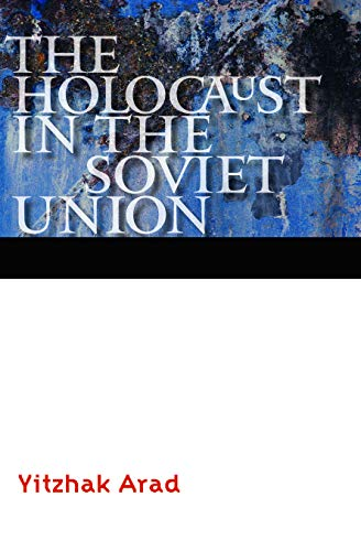 9780803245198: The Holocaust in the Soviet Union (Comprehensive History of the Holocaust)