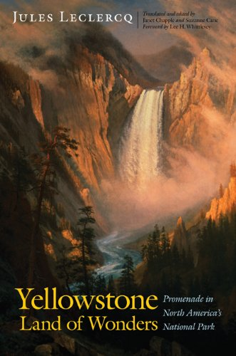 9780803245587: Yellowstone, Land of Wonders: Promenade in North America's National Park