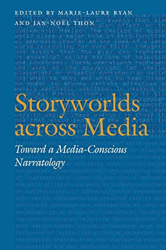 9780803245631: Storyworlds Across Media: Toward a Media-Conscious Narratology (Frontiers of Narrative)