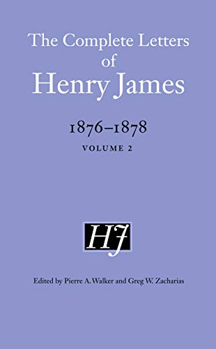 9780803246195: The Complete Letters of Henry James, 1876-1878: Volume 2