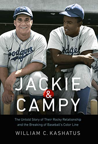 9780803246331: Jackie and Campy: The Untold Story of Their Rocky Relationship and the Breaking of Baseball's Color Line
