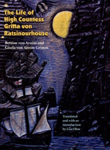 9780803246652: The Life of High Countess Gritta Von Ratsinourhouse: (Das Leben Der Hochgrafin Gritta Von Rattenzuhausbeiuns