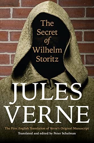 The Secret of Wilhelm Storitz: The First: Jules Verne, Peter