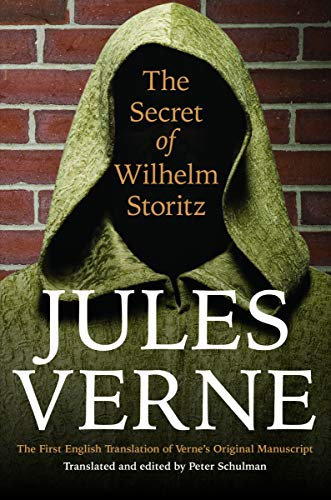 9780803246751: The Secret of Wilhelm Storitz: The First English Translation of Verne's Original Manuscript (Bison Frontiers of Imagination)
