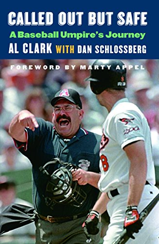 9780803246881: Called Out but Safe: A Baseball Umpire's Journey