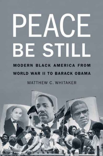 9780803246935: Peace Be Still: Modern Black America from World War II to Barack Obama