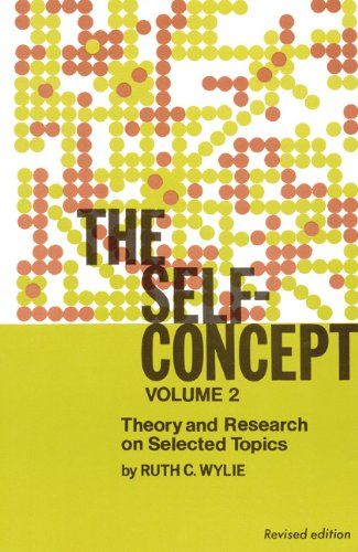 The Self-Concept: Theory and Research on Selected Topics. Volume Two. Revised Edition: Ruth C. Wylie