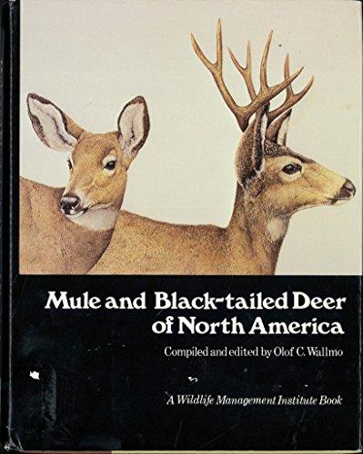 Mule & Black Tailed Deer Of North Americ: Olof Wallmo